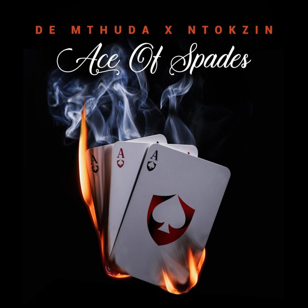 Free Download De Mthuda & Ntokzin Ace Of Spades EP