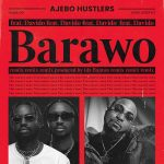 Ajebo Hustlers Barawo Remix Ft. Davido Mp3