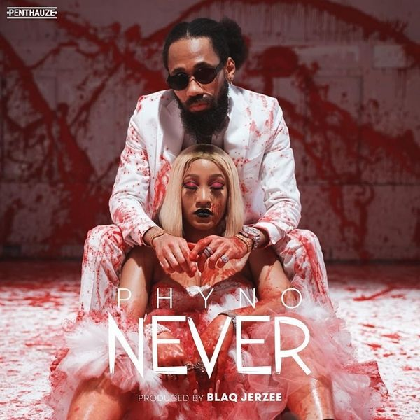Phyno – Never | Download Mp3