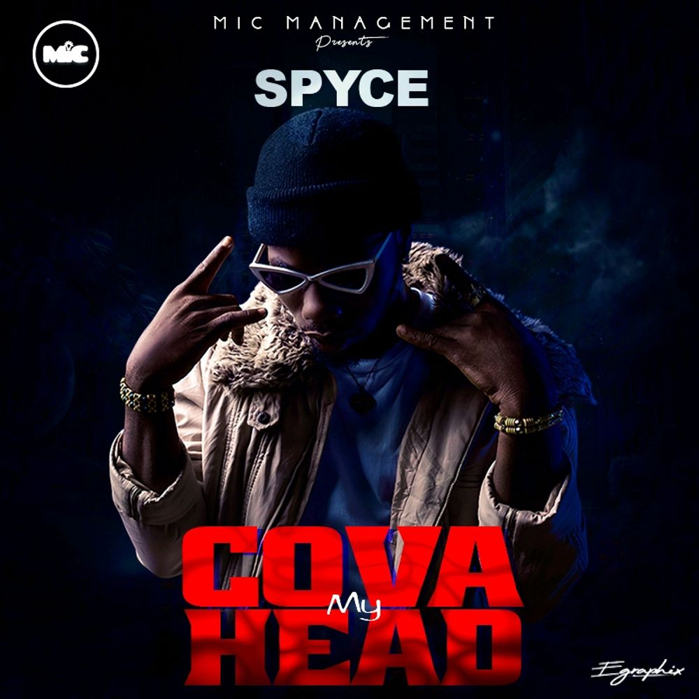 Spyce - Cova My Head