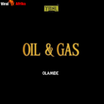 Olamide Oil And Gas mp3 Download