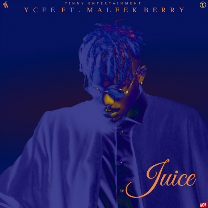 Ycee Juice ft Maleek Berry Mp3 Download