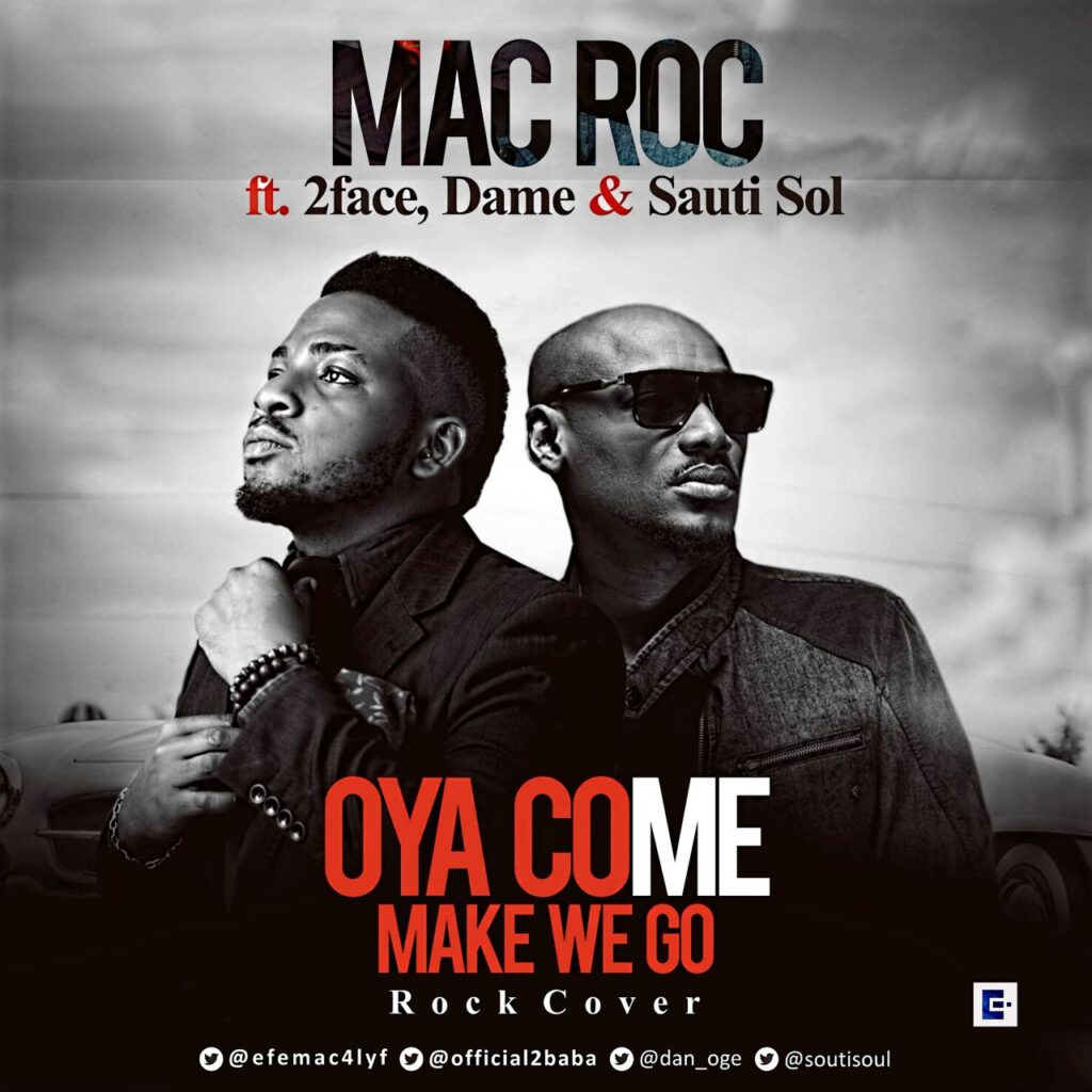 2baba Ft Sauti Sol Oya come make we go Mp3 Download