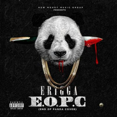 Erigga End of panda cover (EOPC) Mp3 Download
