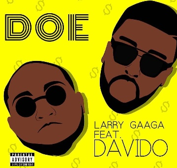 Larry Gaaga - Doe ft Davido Mp3 Download