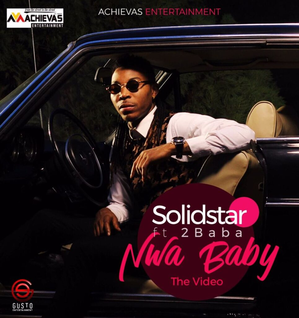 Solidstar ft 2baba Nwa baby Mp3 Download