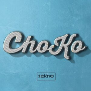 Tekno Choko Mp3 Download