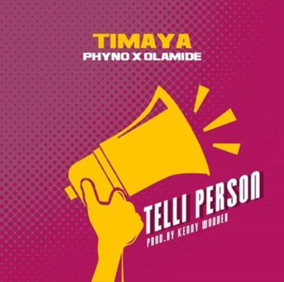 Timaya Telli Person Mp3 Download
