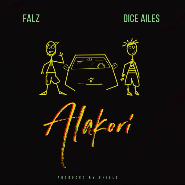 Falz ft Dice Ailes Alakori mp3 download