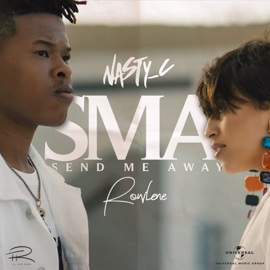 Nasty c ft Rowlene SMA mp3 download