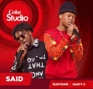 Runtown ft Nasty C Said mP3 Download