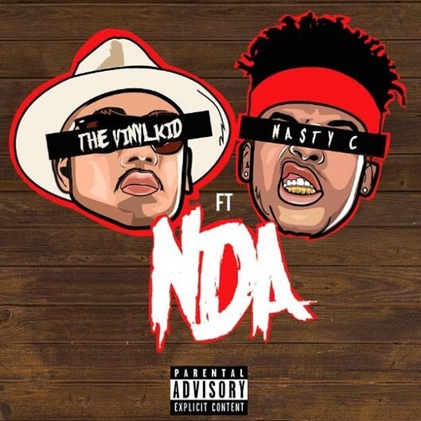Vinyl kid ft Nasty C NDA Mp3 Download
