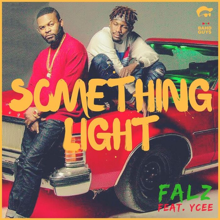 falz ft Ycee something light MP3 download