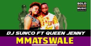 DJ sunco ft Queen jenny Koko Mmatswale mp3 download