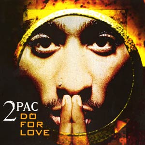 2pac Do For Love Mp3 Download